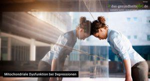 mitochondriale dysfunktion, depression, gesundheitsplus
